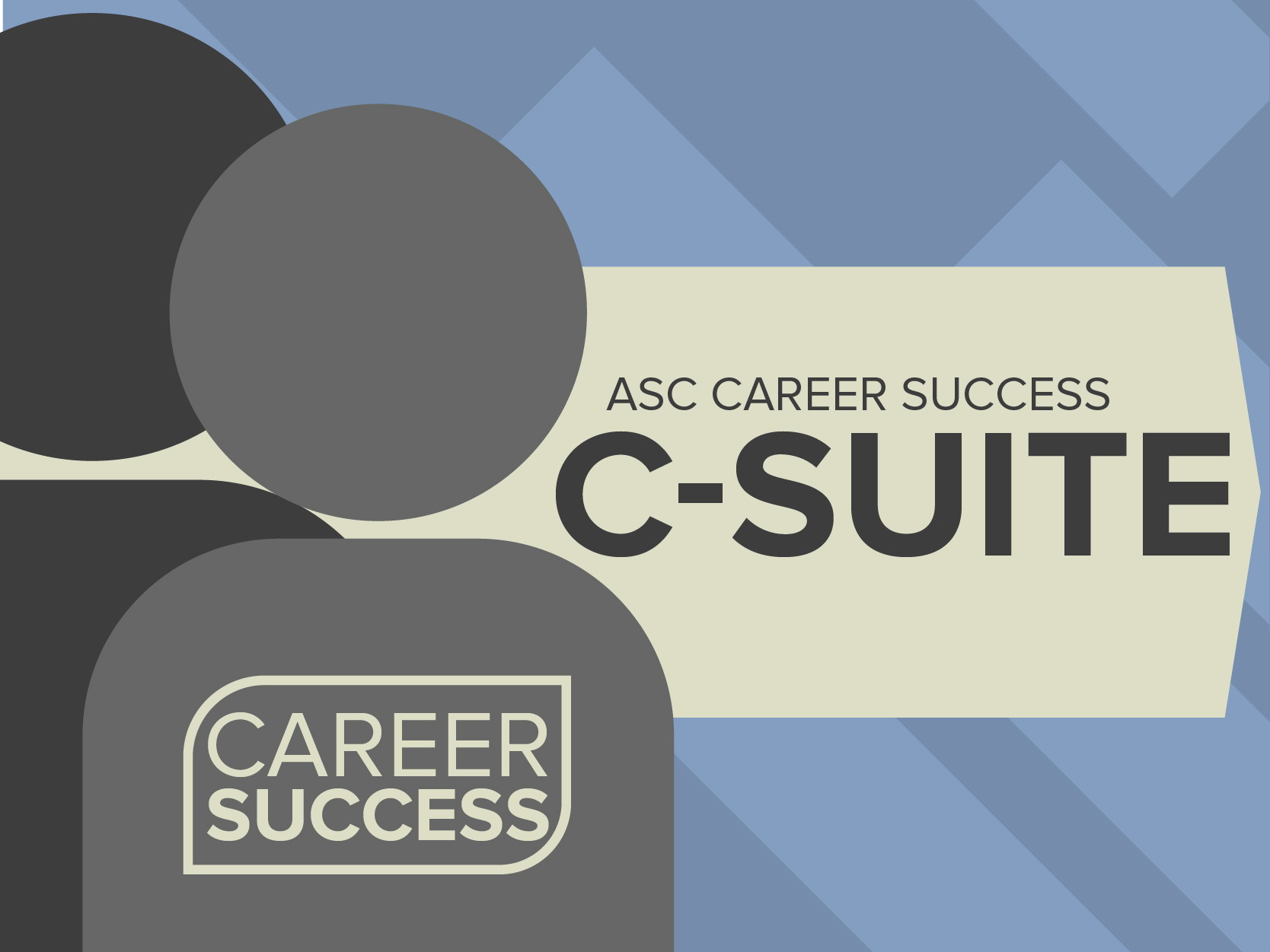 ASC Career Success C-Suite