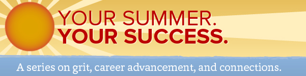 Your Summer. Your Success.