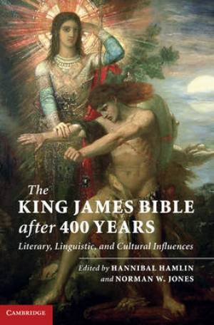 The King James Bible After 400 Years bookcover.