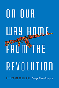 """On Our Way Home from the Revolution"" book cover"