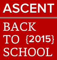 ASCENT Back to School 2015