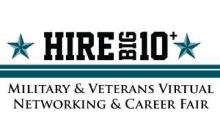 HIre Big10+ Military and Veteran Career Fair