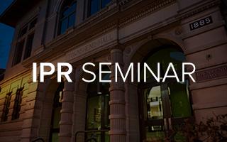 IPR Seminar