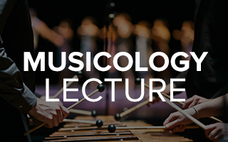 Musicology Lecture